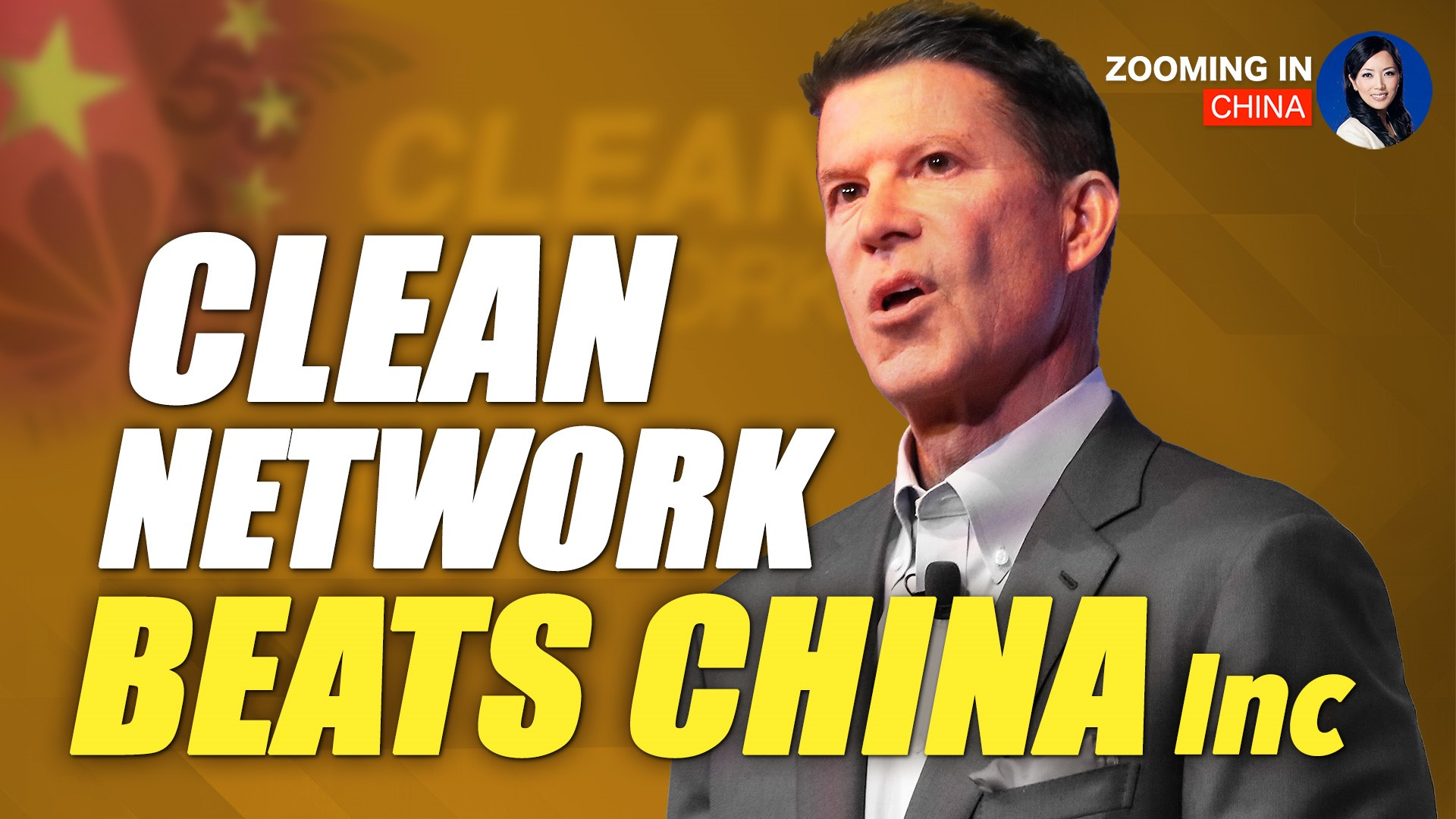 Documentary: The American Dream Takes On China Inc. Part Two: The Clean Network | Zooming In China